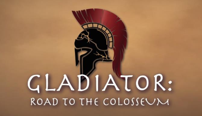 Gladiator: Road to the Colosseum Free Download