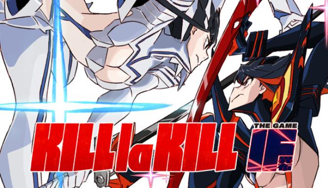 KILL la KILL IF Update v1 03 Free Download