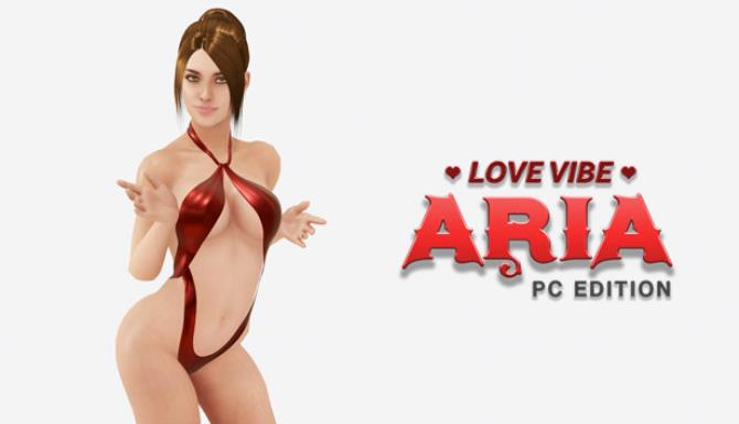 Love Vibe Aria PC Edition Free Download