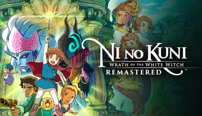Ni no Kuni Wrath of the White Witch Remastered PROPER Free Download