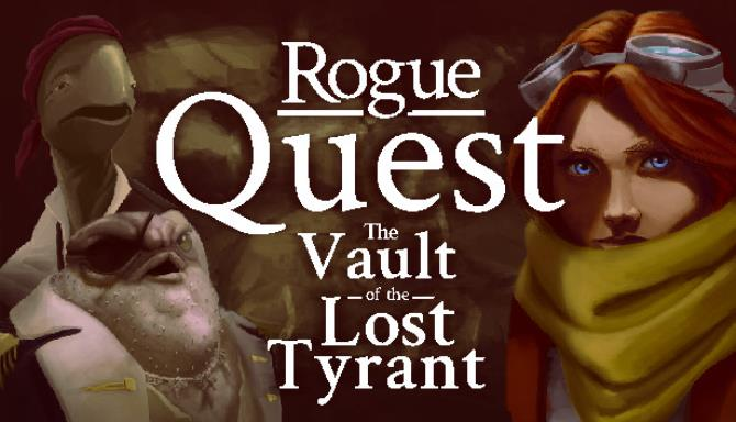 Rogue Quest: The Vault of the Lost Tyrant Free Download