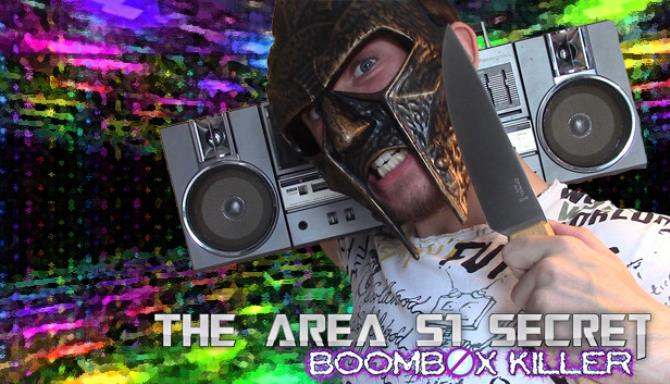 The Area 51 Secret Boombox Killer Free Download