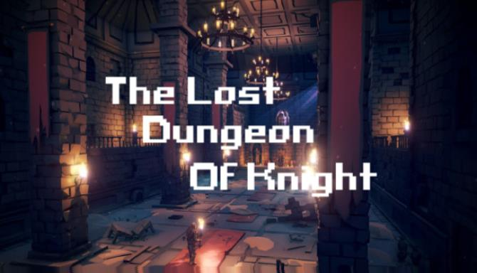 The Lost Dungeon Of Knight Free Download