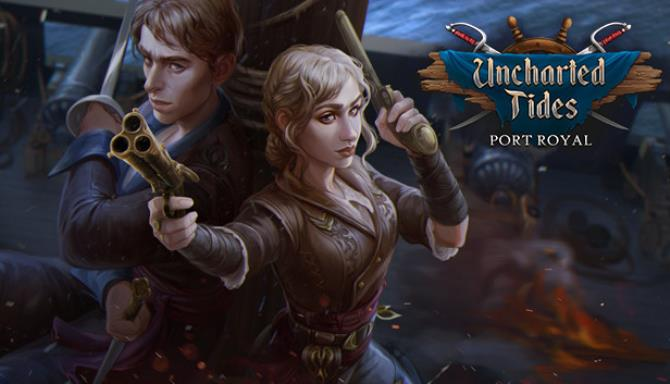 Uncharted Tides Port Royal Collectors Edition Free Download