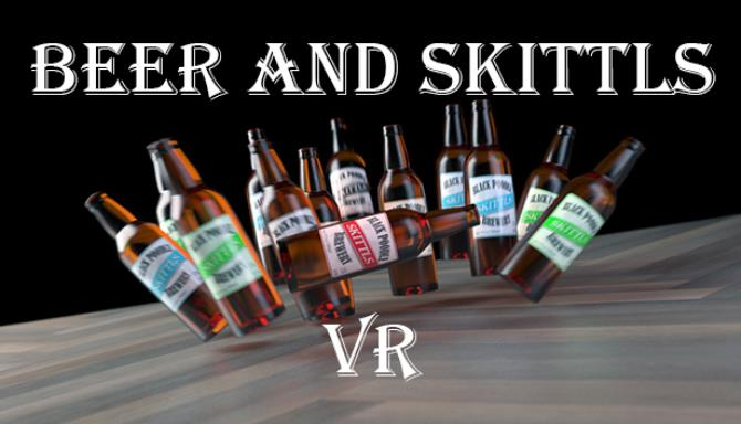 Beer and Skittls VR Free Download