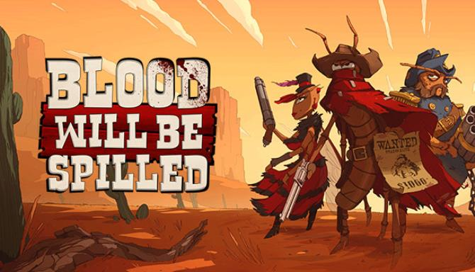 Blood will be Spilled Update v1 2 Free Download