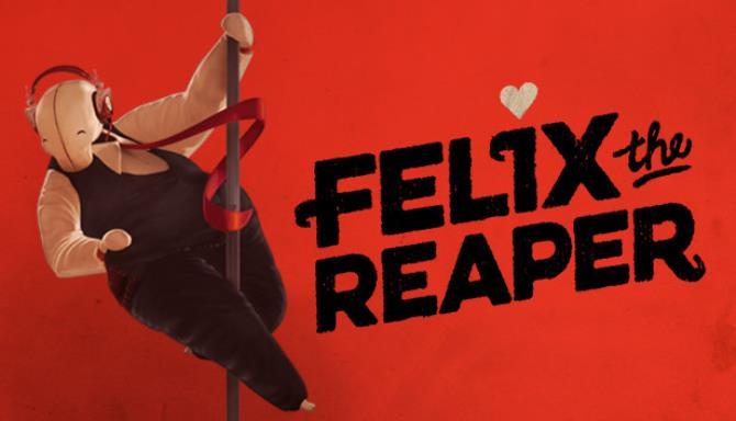 Felix The Reaper Free Download