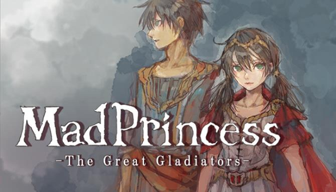 Mad Princess: The Great Gladiators Free Download