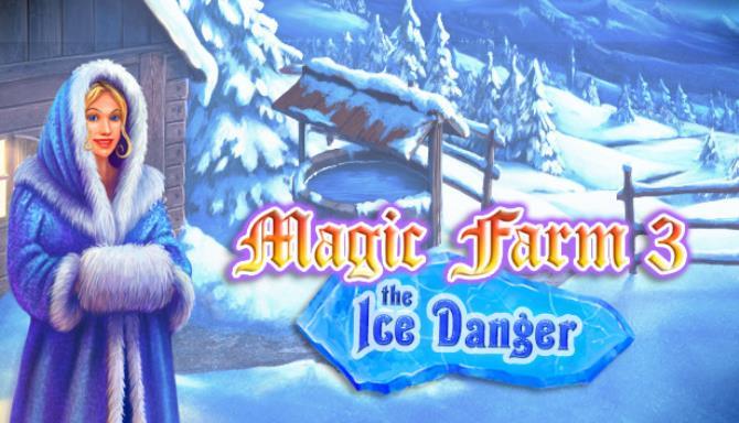 Magic Farm 3 The Ice Danger Free Download