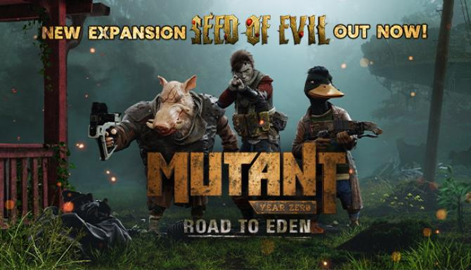 Mutant Year Zero Road to Eden Seed of Evil Update v20191011 Free Download