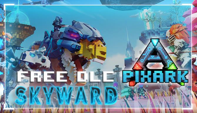 PixARK Skyward Update v1 70 Free Download