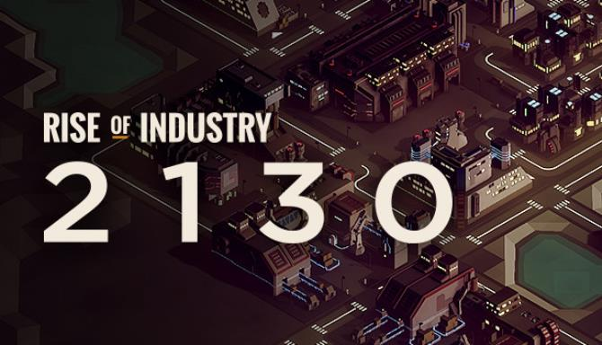 Rise of Industry 2130 RIP MUSIC ADDON Free Download
