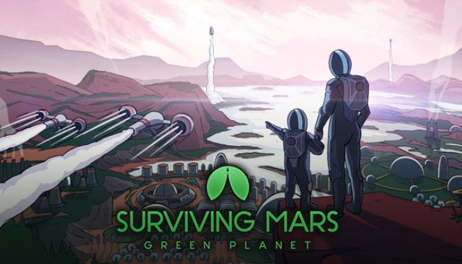 Surviving Mars Green Planet Update v20191010 Free Download