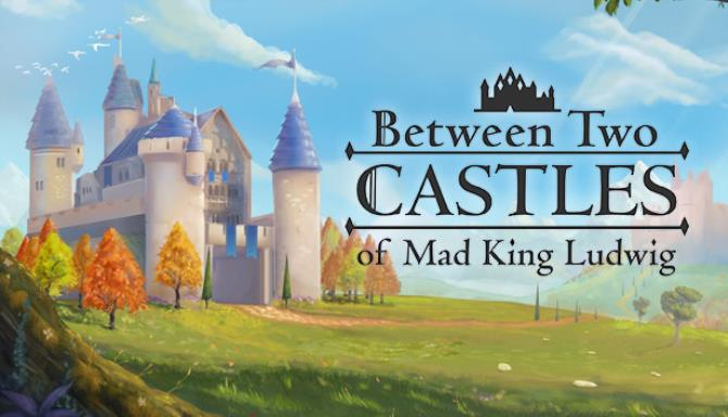 Between Two Castles Digital Edition RIP Free Download