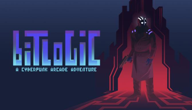 Bitlogic - A Cyberpunk Arcade Adventure Free Download