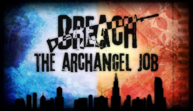 Breach: The Archangel Job Free Download