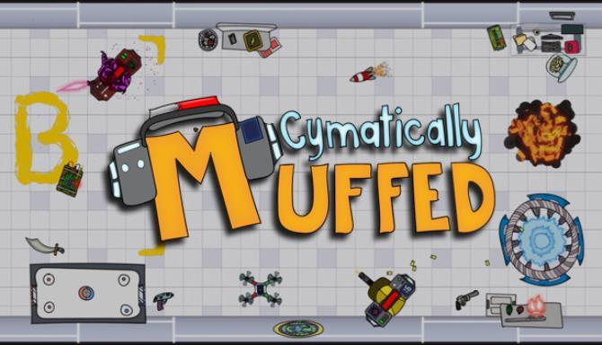 Cymatically Muffed Free Download