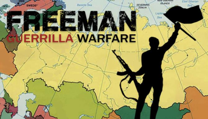Freeman Guerrilla Warfare v1 1 Free Download
