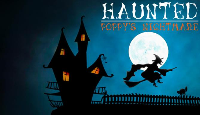 Haunted: Poppy's Nightmare Free Download