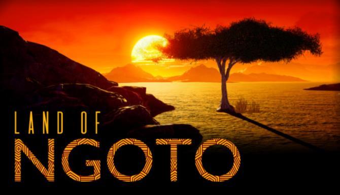 Land of Ngoto Free Download