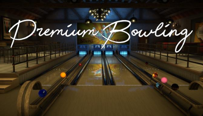 Premium Bowling PROPER Free Download