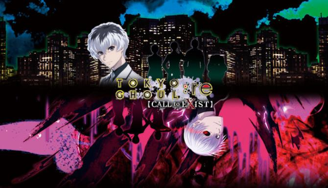 TOKYO GHOUL re CALL to EXIST REPACK Free Download