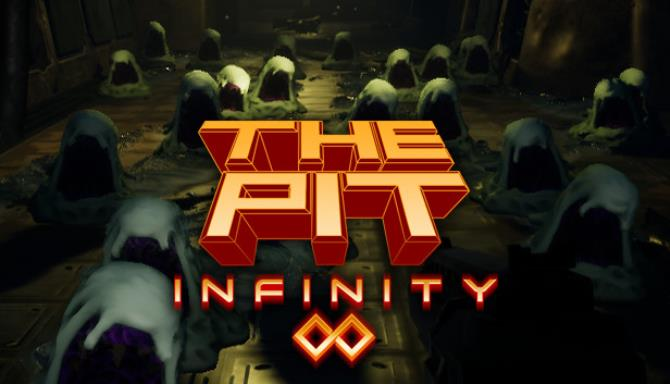 The Pit Infinity Update v1 0 4 8019 Free Download