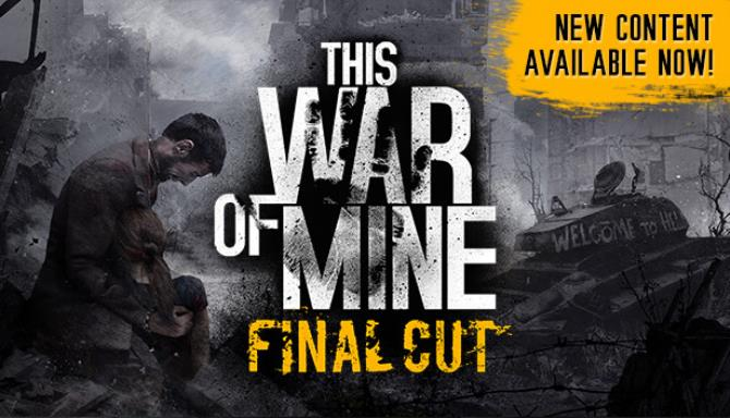 This War of Mine Final Cut Free Download