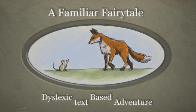 A Familiar Fairytale Dyslexic Text Based Adventure Free Download