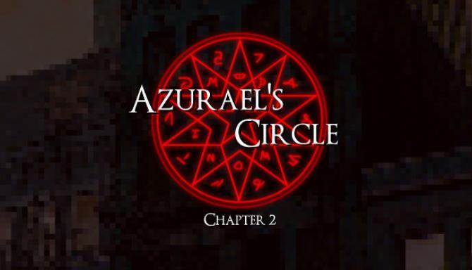 Azurael's Circle: Chapter 2 Free Download