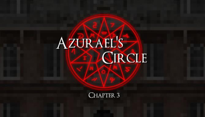 Azurael's Circle: Chapter 3 Free Download