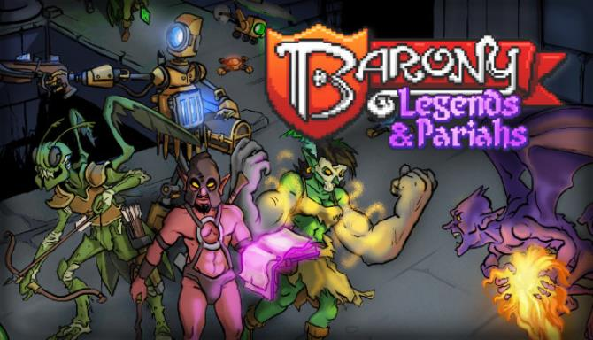 Barony Legends and Pariahs Free Download