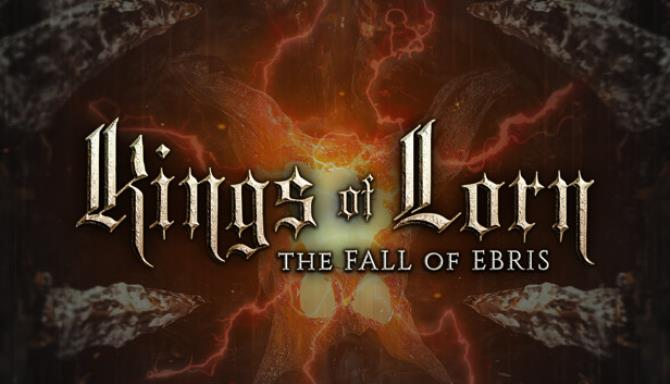 Kings of Lorn The Fall of Ebris Update v20191207 Free Download
