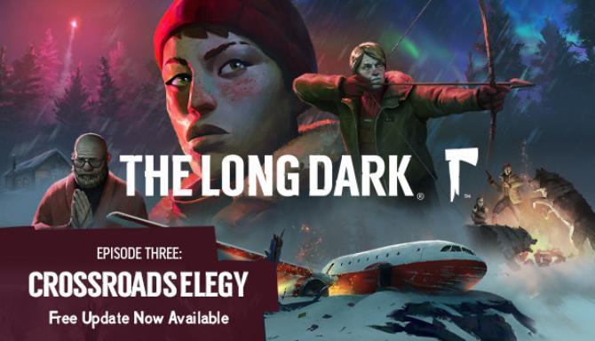 The Long Dark Wintermute Episode 3 Update v1 64 Free Download