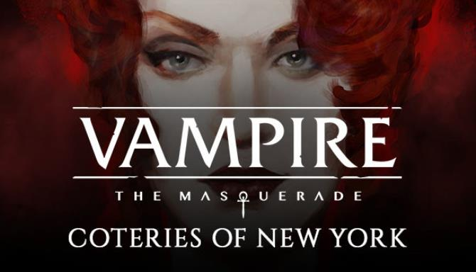 Vampire The Masquerade Coteries of New York Update v20191212 Free Download