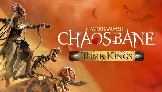 Warhammer Chaosbane Tomb Kings Free Download