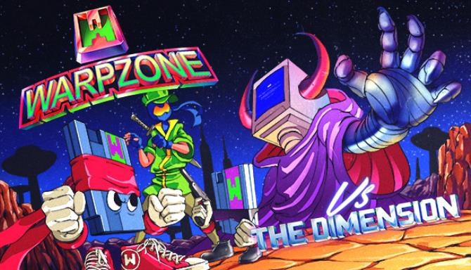 WarpZone vs THE DIMENSION Free Download