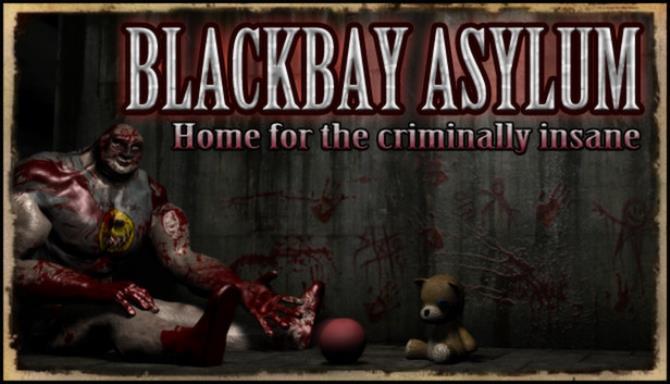 Blackbay Asylum Free Download