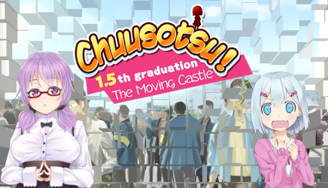 Chuusotsu 1 5th Graduation The Moving Castle Free Download