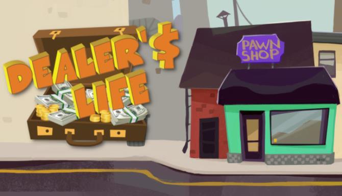 Dealers Life v1 22 Free Download