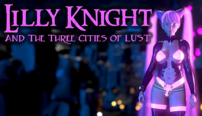 Lilly Knight and the Three Cities of Lust Free Download
