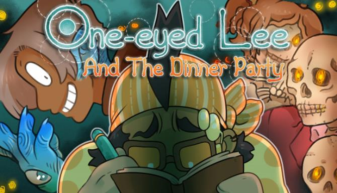 One-Eyed Lee and the Dinner Party Free Download