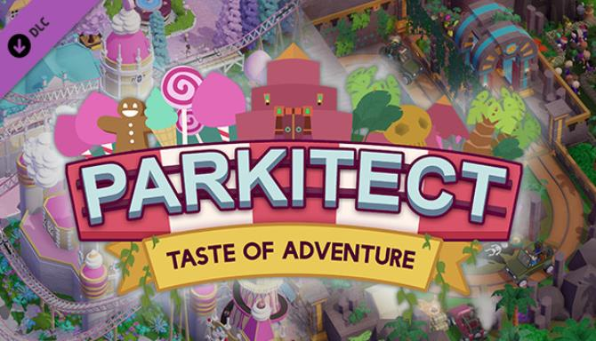 Parkitect Taste of Adventure v1 5d RIP Free Download