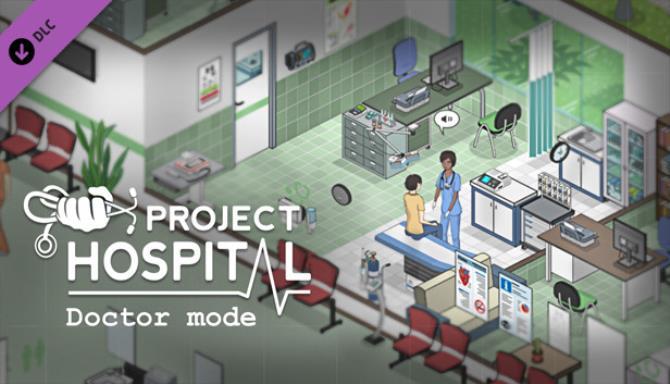 Project Hospital Doctor Mode v1 1 17901 Free Download