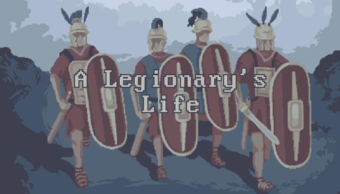 A Legionarys Life v1 2 7 Free Download