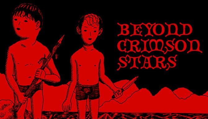 Beyond Crimson Stars Free Download