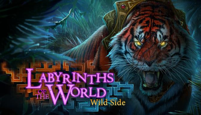 Labyrinths of the World The Wild Side Collectors Edition Free Download