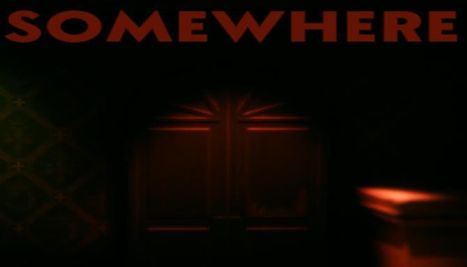 Somewhere Free Download