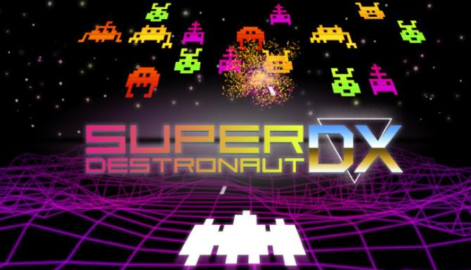 Super Destronaut DX Free Download