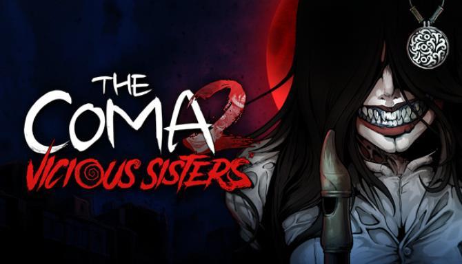 The Coma 2 Vicious Sisters v1 0 5 RIP Free Download